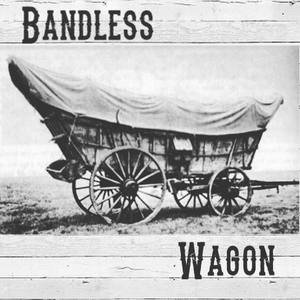 Bandless Wagon