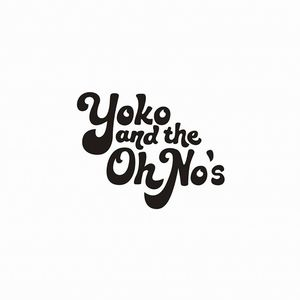 Yoko and the Oh No's