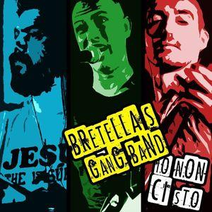 Bretella's Gang Band
