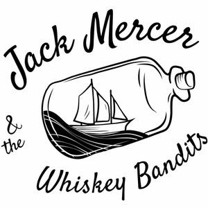 Jack Mercer and The Whiskey Bandits
