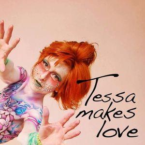 Tessa Makes Love