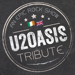U2 OASIS TRIBUTE