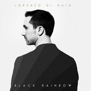 "Lorenzo Di Maio ""Black Rainbow"""