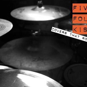 Five Fold Kiss
