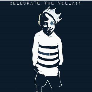 Celebrate The Villain