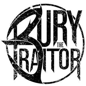 Bury The Traitor