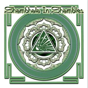 Shambhala In Shambles