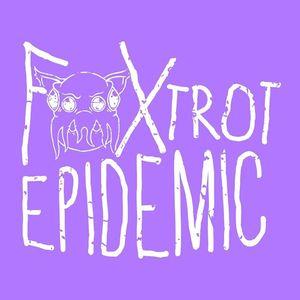 Foxtrot Epidemic