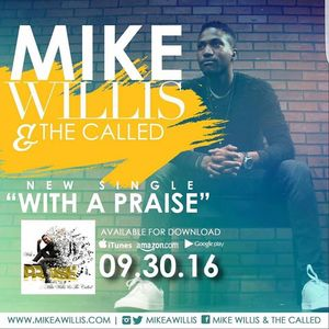 Mike Willis and The Called