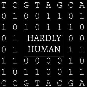 Hardly Human