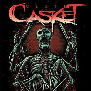 Close The Casket