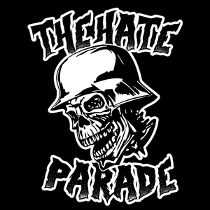 The Hate Parade