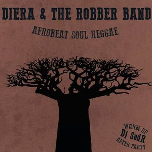 Diera & The Robber Band