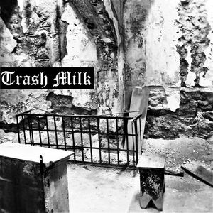Trash Milk
