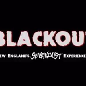 Blackout - New England's Sevendust Experience