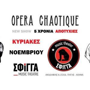 Opera Chaotique
