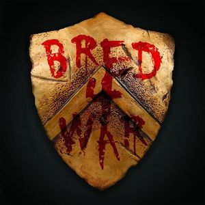 Bred 4 War