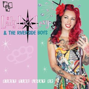 Lady Luck Lexy & the Riverside Boys