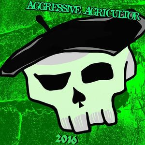Aggressive Agricultor
