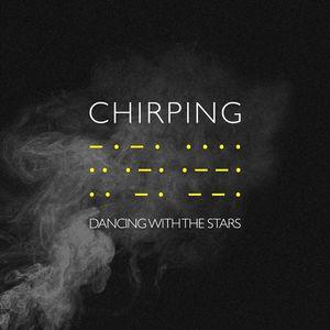 Chirping