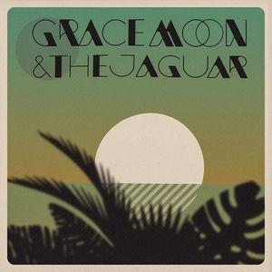 Grace Moon and the Jaguar