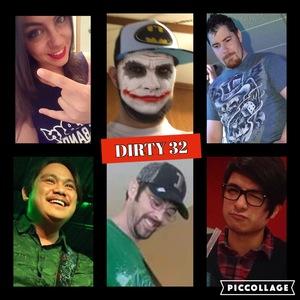 Dirty 32