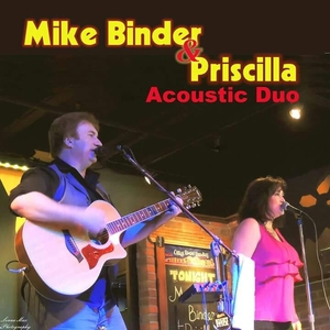 Mike Binder and Priscilla Acoustic Duo