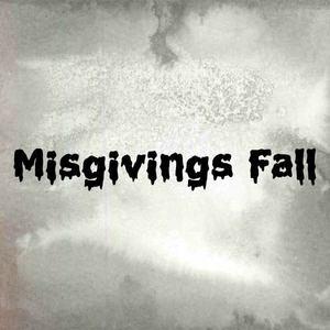 Misgivings Fall ; The Band