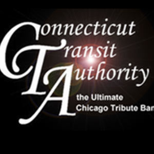 Connecticut Transit Authority -The Ultimate Chicago Tribute Band