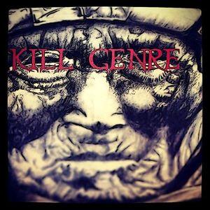Kill Genre