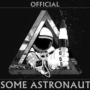Some Astronaut