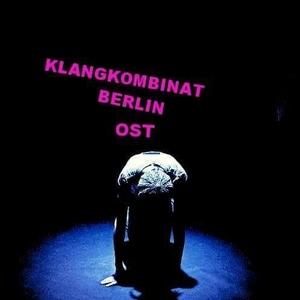 Klangkombinat Berlin OST