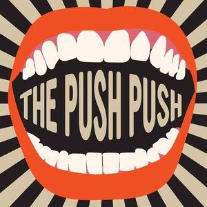 The Push Push