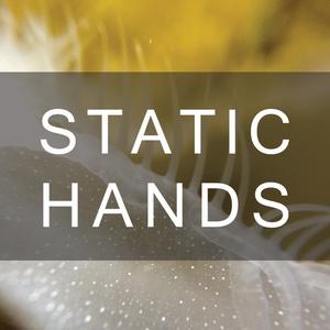 Static Hands