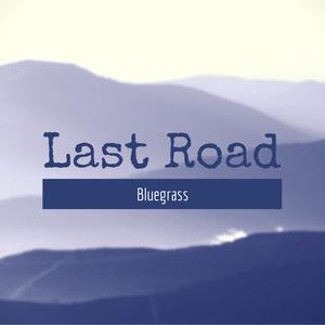 Last Road Bluegrass