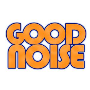 Good noise