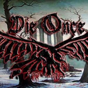Die Once