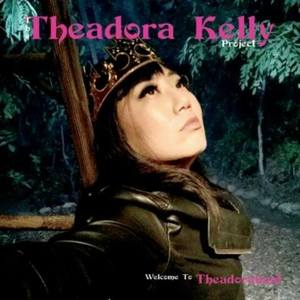 The Theadora Kelly Project