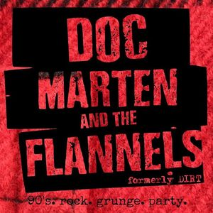 Doc Marten and The Flannels formerly Dirt