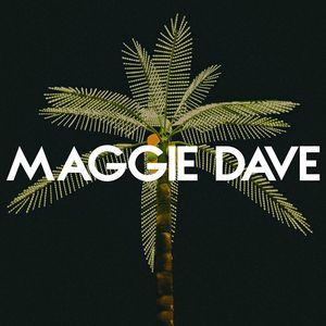 Maggie Dave