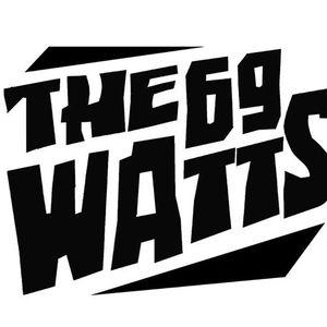 The 69 Watts