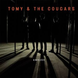 Tommy And The Cougars With Heart