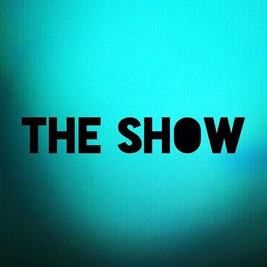 The Show (Official)