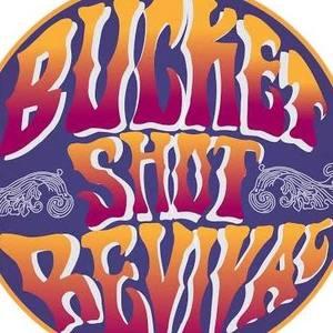 The Bucket Shot Revival