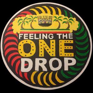 Feeling the One Drop