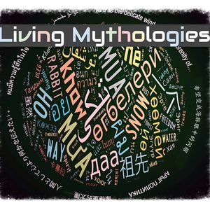 Living Mythologies