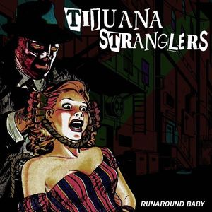 Tijuana Stranglers