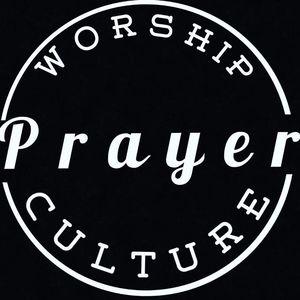 Worship Prayer Culture