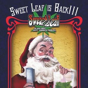 Sweet Leaf SF Bay Area Sabbath/Ozzy tribute