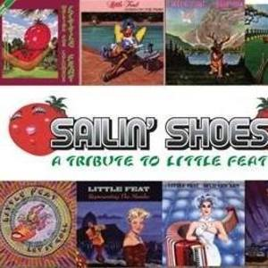 Sailin' Shoes - Little Feat Tribute